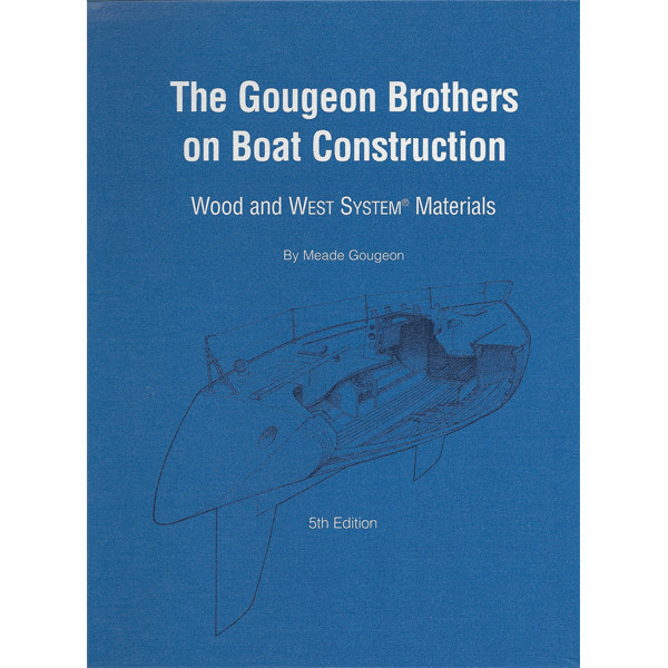 Gougeon Brothers Boat Construction