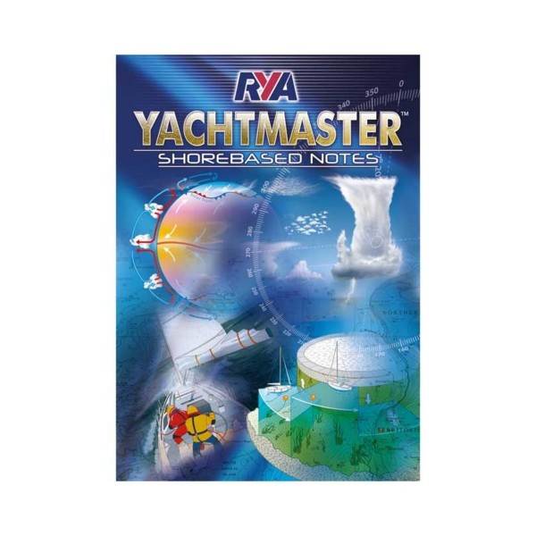 RYA Yachtmaster Shorebased Notes YSN